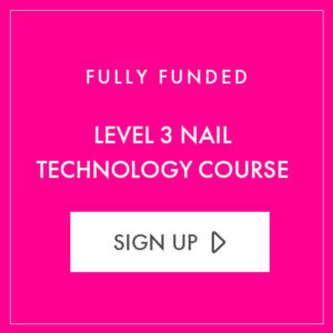 Fully Funded Courses at Posh Nailz